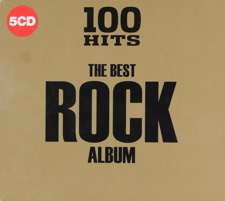 100 hits : The best rock album