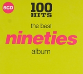 100 hits : The best nineties album