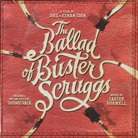 The ballad of Buster Scruggs : original motion picture soundtrack