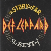 The story so far : the best of Def Leppard