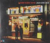 Soho scene 59-60 : Jazz goes mod