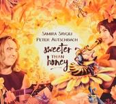 Sweeter than honey