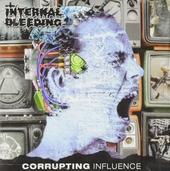 Corrupting influence
