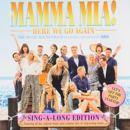 Mamma Mia! : here we go again : the movie soundtrack featuring the songs of Abba