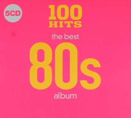 100 hits : The best 80s album