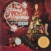 The sound of Christmas : Live and exclusive at the BBC