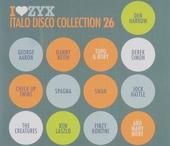 I love ZYX : Italo disco collection. vol.26