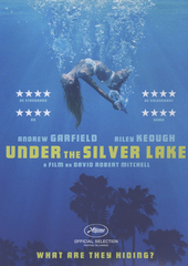 Under the silver lake / written and directed by David Robert Mitchell