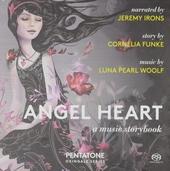 Angel heart : A music storybook