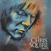 A life in yes : The Chris Squire tribute