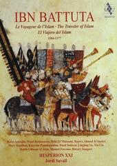 Ibn Battuta : le voyageur de l'Islam 1304-1377