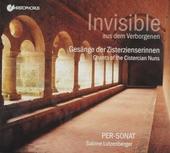 Invisible : Gesänge der Zisterzienserinnen