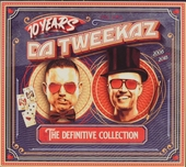 10 years Da Tweekaz : The definitive collection