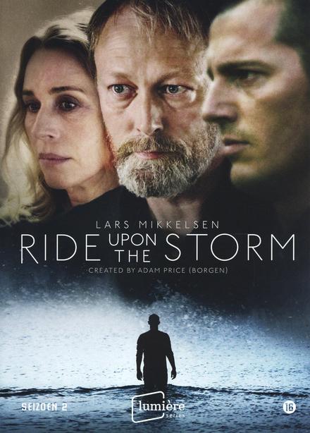 Ride upon the storm. Seizoen 2