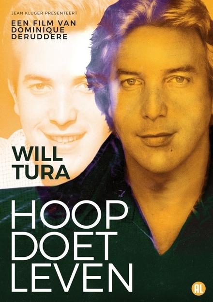 Will Tura : hoop doet leven