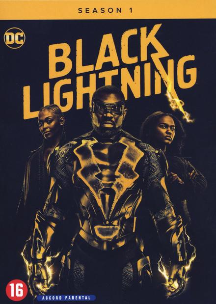Black Lightning  Season 1 / created by Salim Akil | Bibliotheek Oostkamp