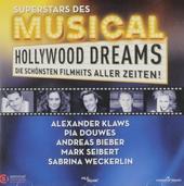 Superstars des musical : Hollywood dreams - die schönsten Filmhits aller Zeiten