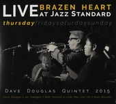 Brazen heart live at Jazz Standard thursday