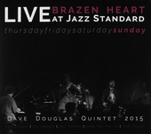 Brazen heart live at Jazz Standard sunday