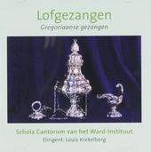 Lofgezangen : Gregoriaanse gezangen