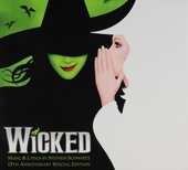Wicked. 15th anniversary special edition