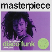 Masterpiece : The ultimate disco funk collection. vol.27