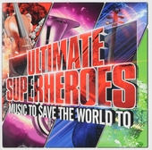 Ultimate superheroes : Music to save the world to