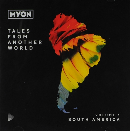 Tales from another world : South America. vol.1
