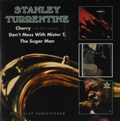 Cherry ; Don't mess with Mister T. ; The sugar man