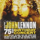 Imagine : John Lennon 75th birthday concert