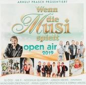 Wenn die Musi spielt : Open air 2019