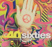 Top 40 sixties : the ultimate top 40 collection
