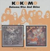 Kokomo ; Rise and shine