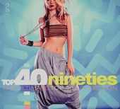 Top 40 nineties : the ultimate top 40 collection