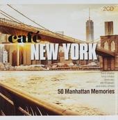 Café New York : 50 Manhattan memories