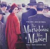 The marvelous Mrs. Maisel : music from season one