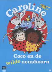 Caroline : Coco en de wilde neushoorn