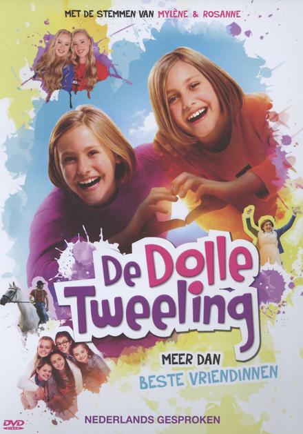 De dolle tweeling [4] : meer dan beste vriendinnen