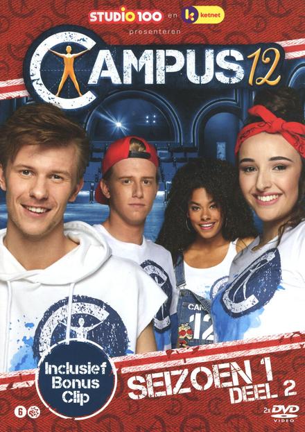 Campus 12. Seizoen 1, Deel 2