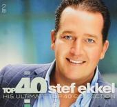 Top 40 Stef Ekkel : his ultimate top 40 collection