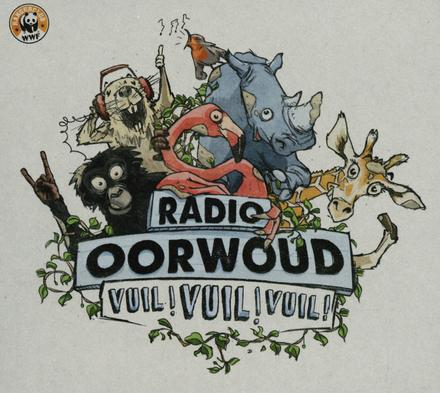 Radio oorwoud : Vuil vuil vuil