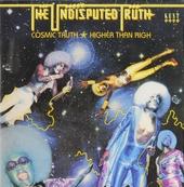 Cosmic truth ; Higher than high