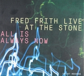 Live at The Stone : all is always now
