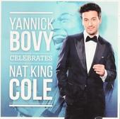 Yannick Bovy celebrates Nat King Cole