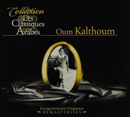 Collection les classiques Arabes : Oum Kalthoum