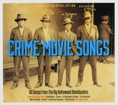 Crime movie songs : 60 songs from the big Hollywood blockbusters