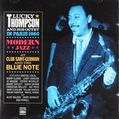 In Paris 1960 : Modern jazz at Club Saint Germain and The Blue Note