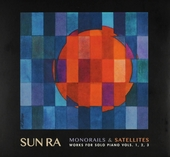 Monorails & satellites : Works for solo piano. Vol. 1-3