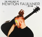 The very best of Newton Faulkner so far