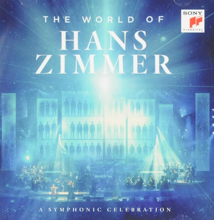 The world of Hans Zimmer : a symphonic celebration